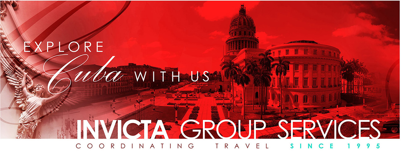INVICTA Groups Services,  . . . explore CUBA with Us